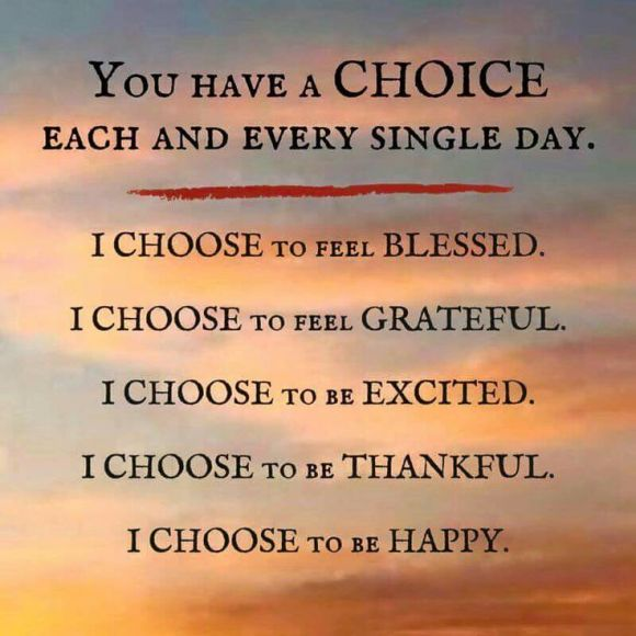 inspirational-positive-life-quotes-you-have-a-choice-of-whether-you-are-happy-attitude-is-everything-for-one-of.jpg