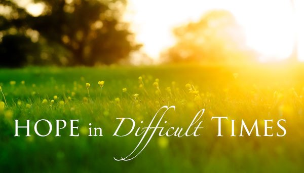 Hope-in-Difficult-Times