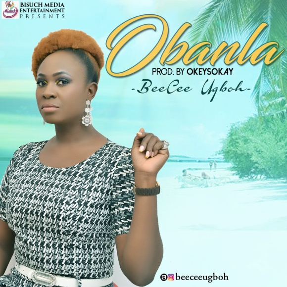 Beecee Ugboh - Oba Nla