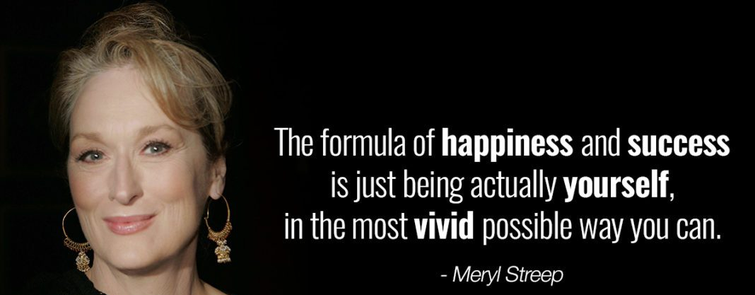 Most-Inspiring-Meryl-Streep-Quotes-Be-Yourself-1068x561