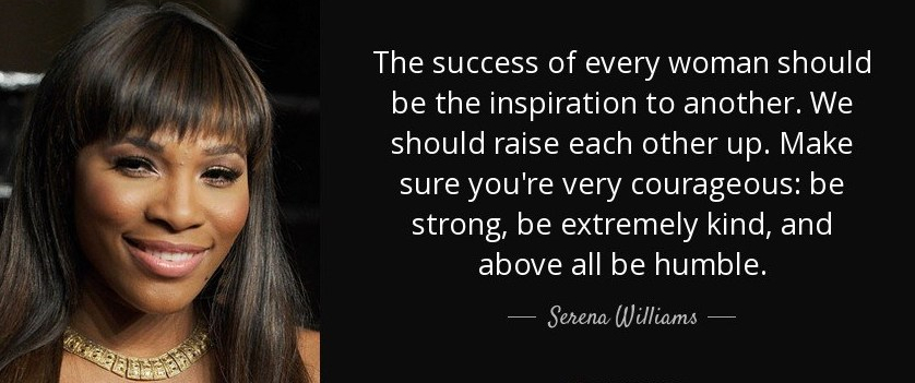 quote-the-success-of-every-woman-should-be-the-inspiration-to-another-we-should-raise-each-serena-williams-141-93-94