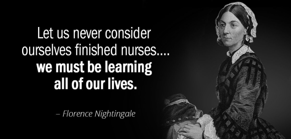 quotation-florence-nightingale-let-us-never-consider-ourselves-finished-nurses-we-must-be-120-35-76.jpg